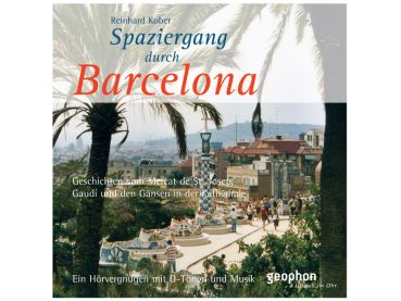 CD Spaziergang durch Barcelona
